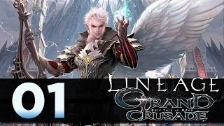 Lineage 2: Grand Crusade - Episode 01 - One Shot One Kill