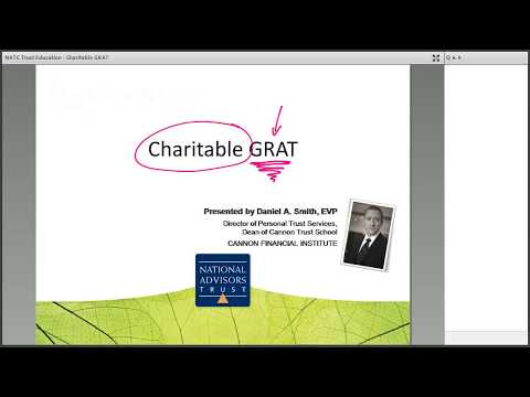 Trust Education: Charitable GRAT by National Advisors Trust Company