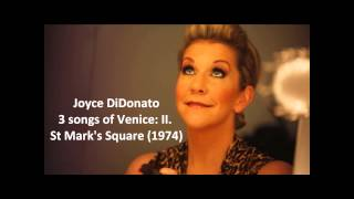 "Joyce DiDonato: The complete ""3 songs of Venice"" (Head)"