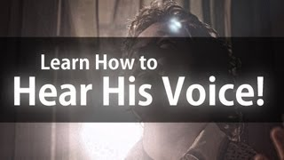 How to Hear His Voice! | It