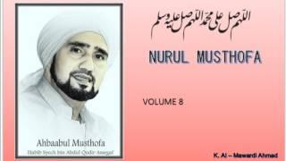 Sholawat Habib Syech :  Nurul musthofa - vol8 + Lirik/Syair