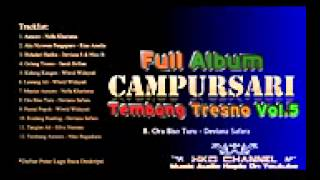 Campursari Tembang Tresno Vol 5 2015 Full Album Nonstop HKD CHANNEL