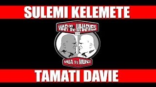 War On The Wharves 3 - Sulemi Kelemete V Tamati Davie