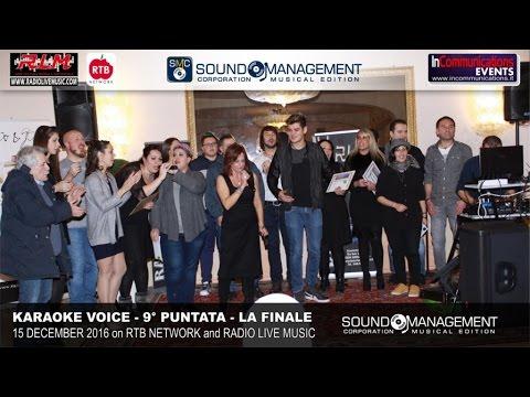 Karaoke Voice Live on RTB Network & Radio Live Music - 15 Dicembre 2016 - 9° Puntata