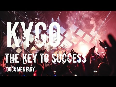 KYGO documentary ,,The Key To Success