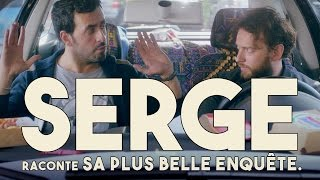 Serge le Mytho #13 - Serge raconte sa plus belle enquête thumbnail
