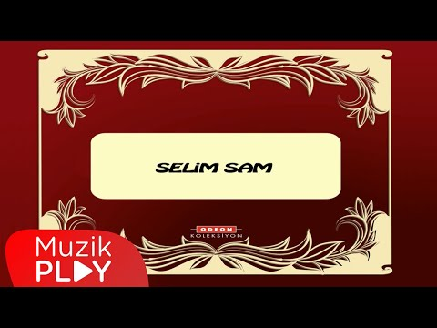 Selim Sam - Gül Geceler