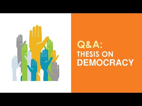 "Q&A: ""How Do I Write A Thesis On Democracy?"""