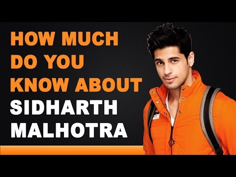 Sidharth Malhotra - How Much Do You Know About Your Star?