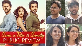 Sonu Ke Titu Ki Sweety Public Review