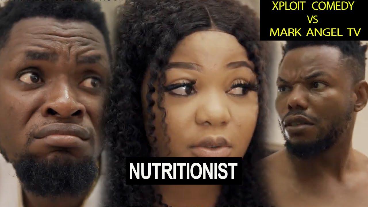 Nutritionist   Mark Angel Tv   Xploit Comedy   Funny Videos