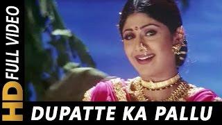 Dupatte Ka Pallu , Richa Sharma , Tarkieb 2000 Songs , Shilpa Shetty, Nana Patekar, Tabu