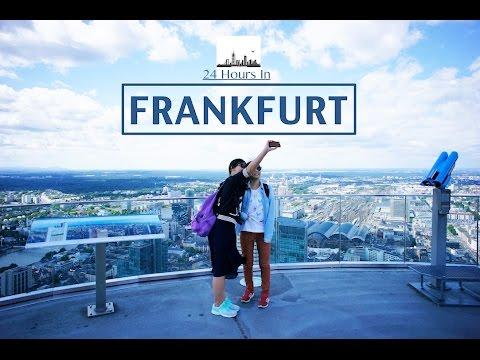 24 Hours In Frankfurt