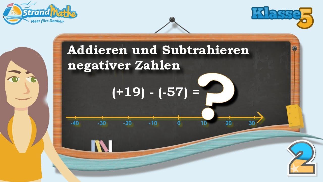 Negative Zahlen addieren und subtrahieren || Klasse 5 ☆ Übung 2 ...