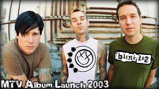 Blink 182 MTV Album Launch 2003 русская озвучка