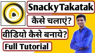 Snacky Takatak App Kaise Use Kare ।। how to use snacky takatak app ।। Snacky Takatak App screenshot 2