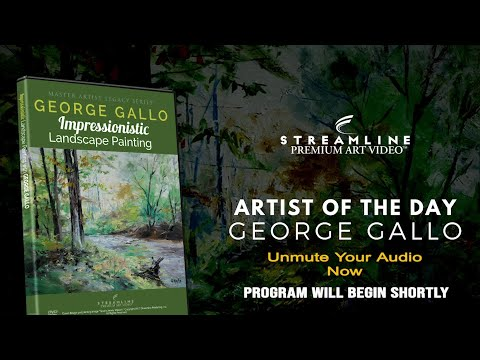 """George Gallo """"Impressionistic Landscape Painting"""" **FREE LESSON VIEWING**"""