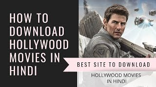 Best Site to download Hollywood movies in Hindi | How to download Hollywood movies in Hindi