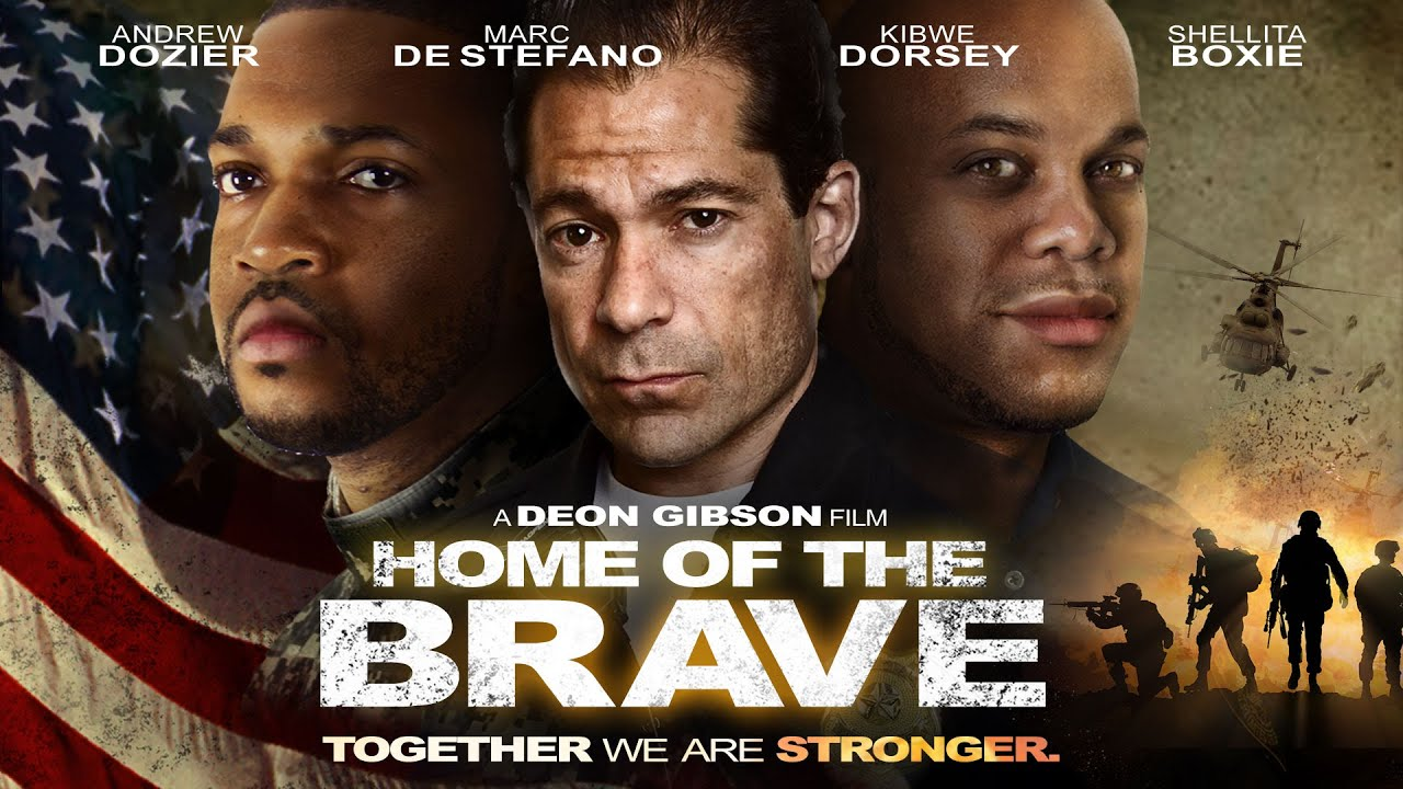 Home of The Brave - Together We Are Stronger - Full, Free Inspirational Movie