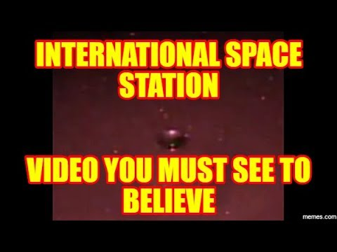 PLANET X NEWS - INTERNATIONAL SPACE STATION VIDEO YOU MUST SEE TO BELIEVE!