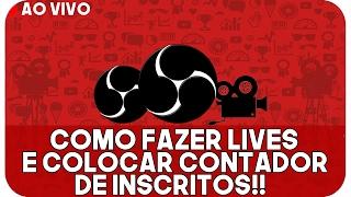 🔴 COMO FAZER LIVE NO YOUTUBE [AO VIVO] E COLOCAR CONTADOR DE INSCRITOS