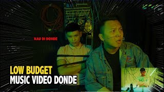 DONDE Andi Bernadee | Low Budget Muzik Video