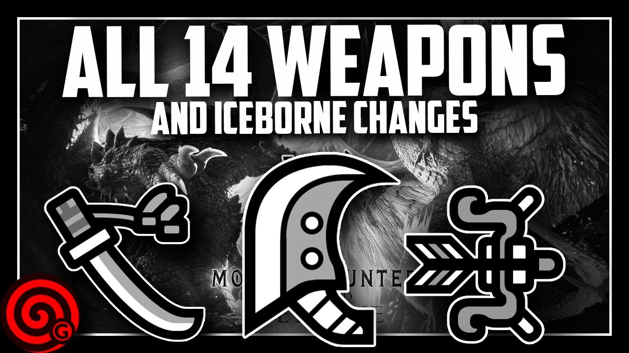Explaining ALL 14 WEAPONS & ICEBORNE Changes | MHW Iceborne thumbnail