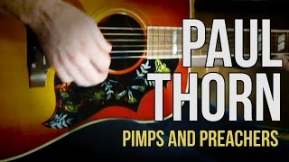 "Paul Thorn  ""Pimps and Preachers"""