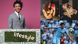 Leroy Sané Family, Biography, Car, Fashion And LifeStyle 2018