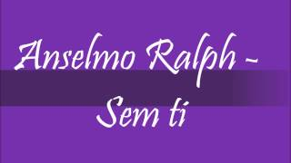 Anselmo Ralph - Sem ti