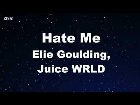 Hate Me - Ellie Goulding, Juice WRLD Karaoke 【No Guide Melody】 Instrumental