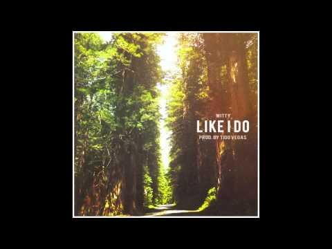 Witt Lowry- Like I Do (Instrumental)