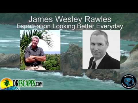 James Wesley Rawles Says Expatriation May Be The Best Option
