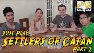 Settlers of Catan- Just Play Part 1