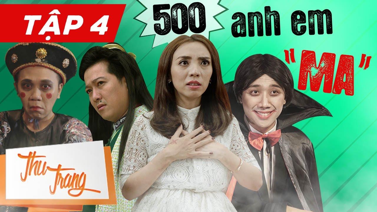 """500 Anh Em """"Ma"""" Tập 4 - Thu Trang ft Trấn Thành, Trường Giang, Tiến Luật ,  La Thành , Anh Đức - YouTube"""