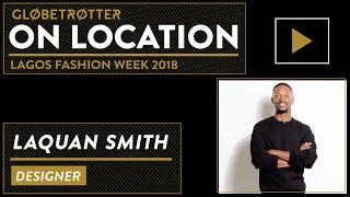 On Location   Laquan Smith