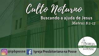 24.01.2021 - CULTO DA NOITE