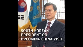 South Korean President Moon Jae-in on visiting China