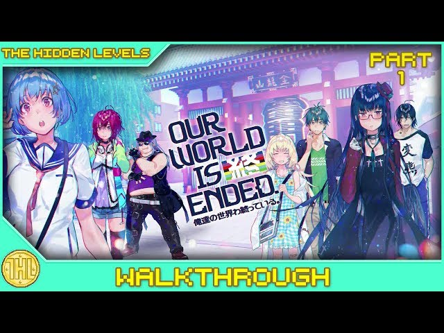 Our World is Ended Platinum Trophy Walkthrough Part 1/2 (PS4)