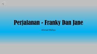 Download Mp3 Perjalanan  Kereta Malam  - Franky Dan Jane Full Lyrics