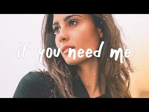Julia Michaels - If You Need Me (Lyric Video) mp3