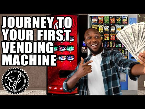 JOURNEY TO YOUR FIRST VENDING MACHINE
