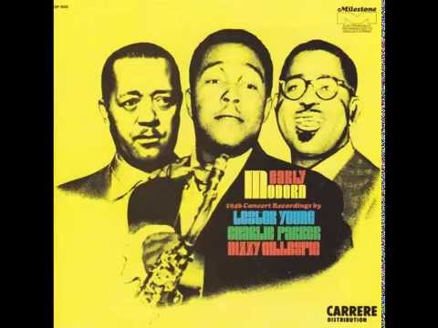 Sweet Georgia BrownLester Young, Charlie Parker & Dizzy Gillespie