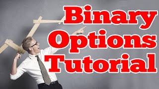 BINARY OPTIONS TUTORIAL: BINARY OPTIONS STRATEGY - TRADING OPTIONS (BINARY OPTION)