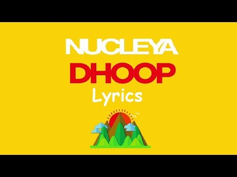 NUCLEYA - DHOOP Lyrics feat. Vibha Saraf