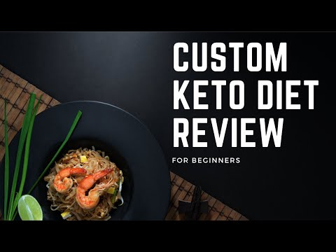 custom-keto-diet-review-for-beginners-|-how-to-start-a-keto-diet-for-beginners