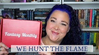 Fantasy Monthly: We Hunt the Flame Unboxing