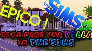 THE SIMS 3- Come Costruire una casa di Lusso / Villa