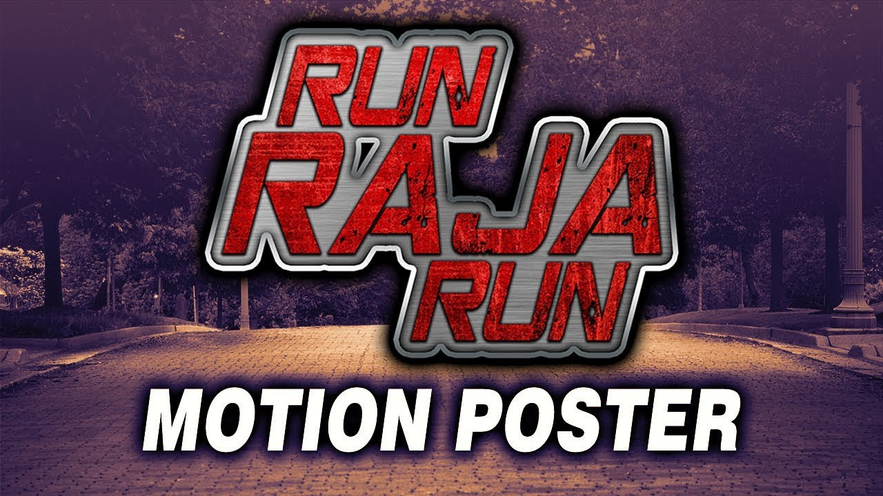 Run Raja Run (2019) Official Hindi Dubbed Motion Poster | Sharwanand, Seerat Kapoor, Adivi Sesh