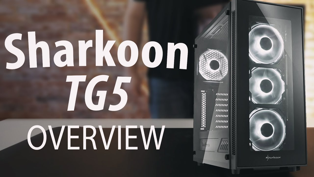 Sharkoon TG5 – Tempered Glass Case Overview